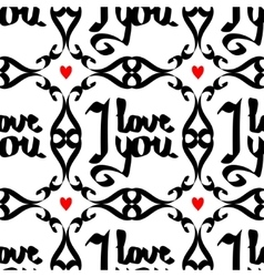Seamless pattern with lettering -i love you vector