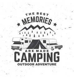 the best memories are made camping summer camp vector image