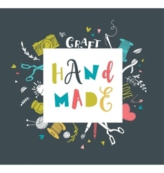 Handmade crafts workshop art fair and festival vector image vector image