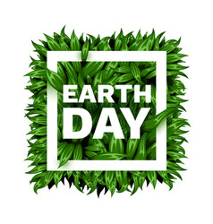 happy earth day frame with leaves vector image
