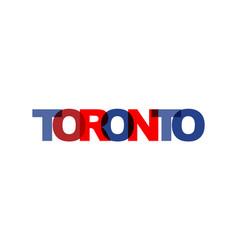 toronto phrase overlap color no transparency vector image