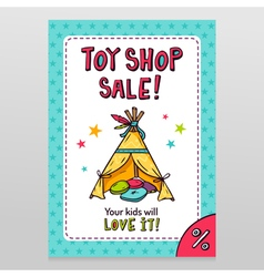 Toy shop sale flyer design with Indian wigwam for vector