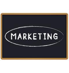 word marketing chalk written on a blackboard vector image