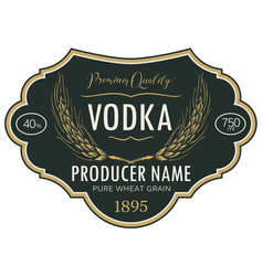 label for vodka with inscription and ears wheat vector image