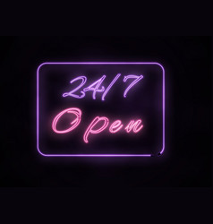 neon open 247 sign on black background vector image
