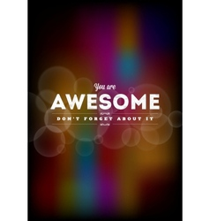 You are awesome typography vector image