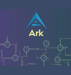 Background of ark cryptocurrency circuit theme vector