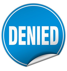 Denied round blue sticker isolated on white vector