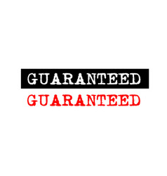 Guaranteed rubber stamp badge with typewriter set vector