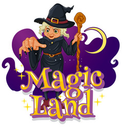 magic land font with a witch cartoon character vector image
