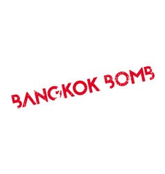 Bangkok bomb rubber stamp vector