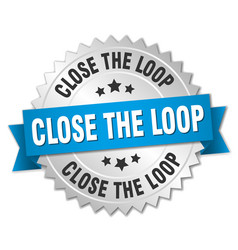 Close the loop round isolated silver badge vector