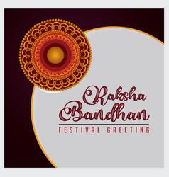 raksha bandhan festival greeting with rakhi vector image
