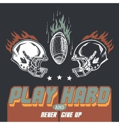 Play hard american football vector image