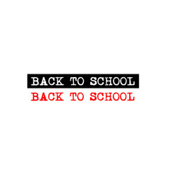back to school rubber stamp badge with typewriter vector image