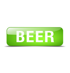 Beer green square 3d realistic isolated web button vector