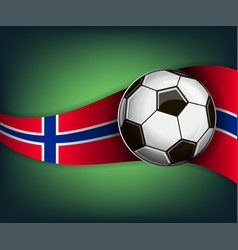 With soccer ball and flag of norway vector
