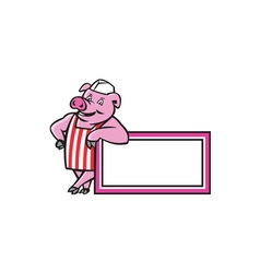 Butcher Pig Leaning On Sign Cartoon vector image vector image
