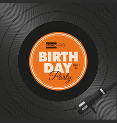 vinyl-birthday-party vector image vector image