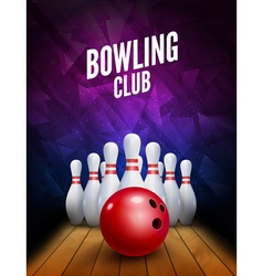 Bowling club poster with ball and bowling pins vector