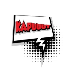 Comic text Kapuut sound effects pop art vector image vector image