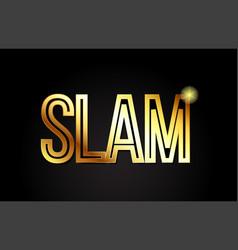 Slam word text typography gold golden design logo vector