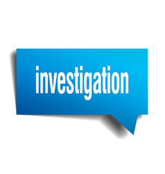 Investigation blue 3d speech bubble vector