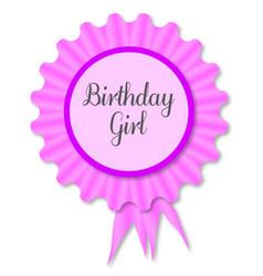 Birthday girl rosette vector