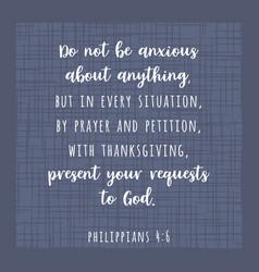 biblical scripture verse from philippians do not vector image