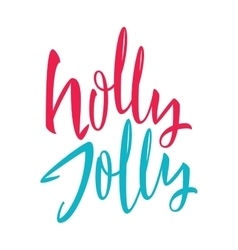Holly Jolly Calligraphy vector