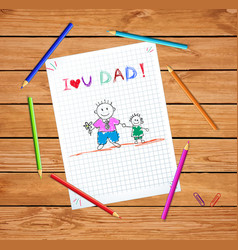 kids drawings son and daughter i love you dad vector image