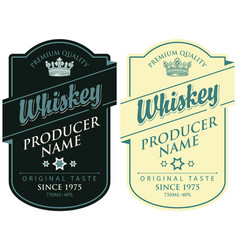 labels for whiskey with inscription and crown vector image