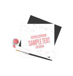 paint brush and paper on a white background vector image