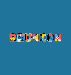 Reunion concept word art vector