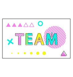 team poster geometric figures in linear style vector image