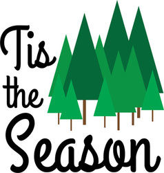 Tis The Season vector image vector image