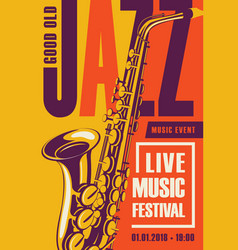retro poster for the jazz festival with saxophone vector image