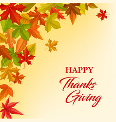 happy thanksgiving greeting card with leaves vector image