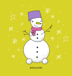 poster with hand drawn funny snowman vector image