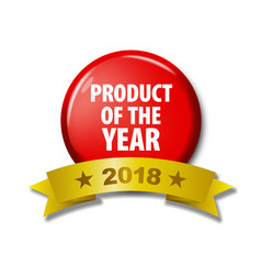 red button with words product of the year 2018 vector image