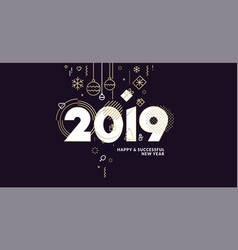 business happy new year 2019 greeting card vector image