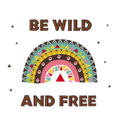 poster with wild tribal rainbow vector image