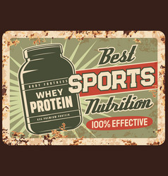 Whey protein rusty metal plate vintage rust sign vector