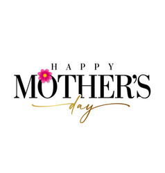 happy mothers day banner with golden calligraphy vector image