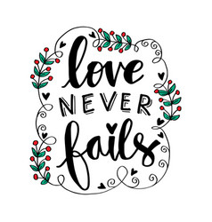 love never fails motivational quote poster vector image