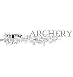 Archery history text word cloud concept vector