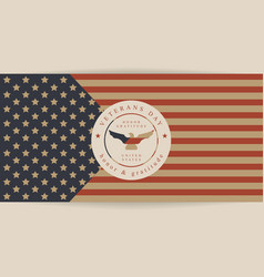 flag america to the day veterans leyba vector image