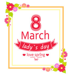 8 march womens day placard vector image