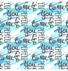 Romantic quote seamless pattern love text for vector