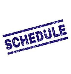 Grunge textured schedule stamp seal vector